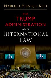 The Trump Administration and International Law book cover