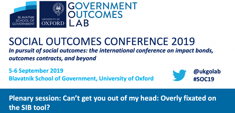 Social Outcomes Conference 2019: Can't get you out of my head: Overly fixated on the SIB tool?