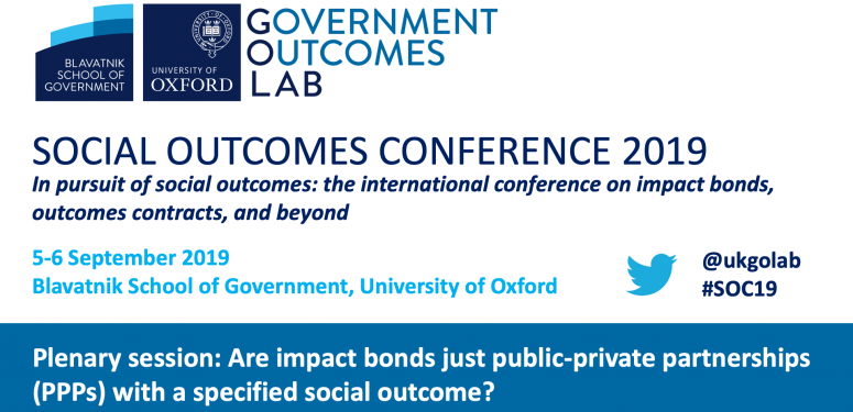 Social Outcomes Conference 2019: Are impact bonds just public-private partnerships (PPPs) with a specified social outcome?