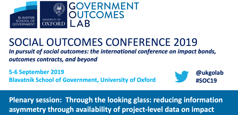 Social Outcomes Conference 2019: Through the looking glass: Reducing information asymmetry through project-level data on impact bonds